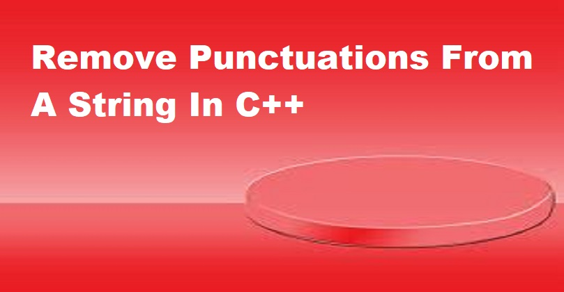 Remove Punctuations From A String In C++